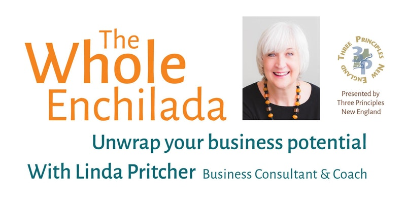 The Whole Enchilada: Unwrap Your Business Potential