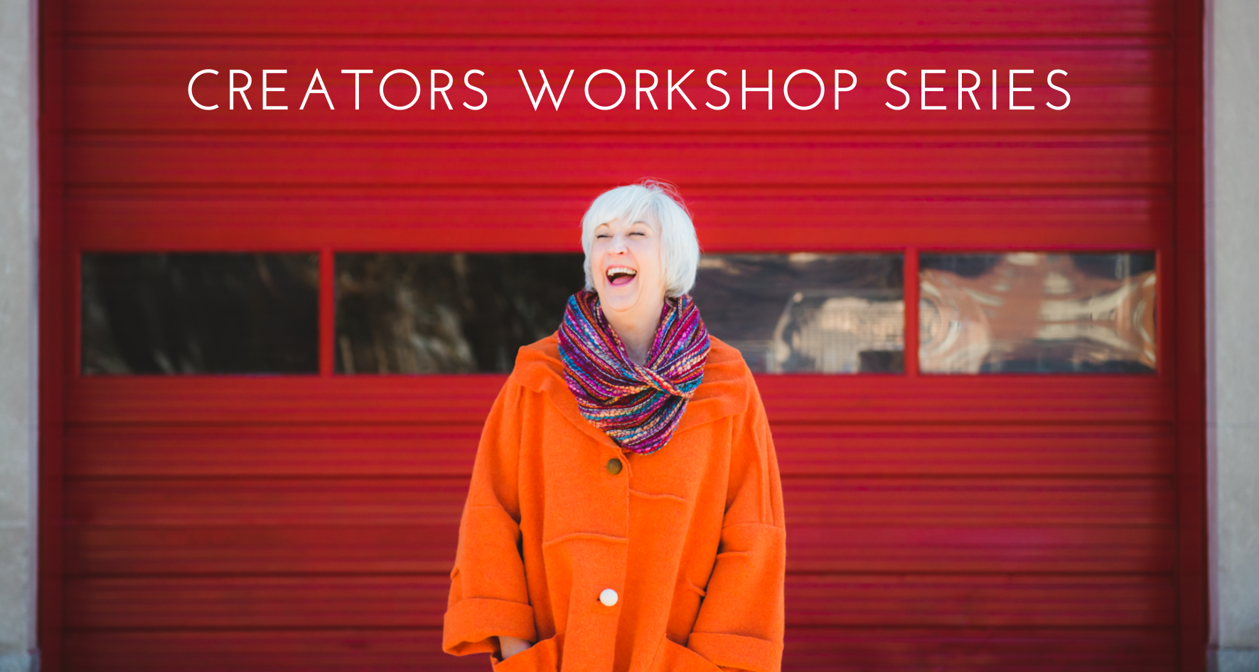 Creators Workshop Series